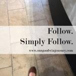Simply Follow Him