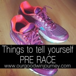 Things To Tell Yourself Pre Race