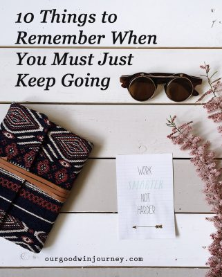 Just Keep Going - Life Lessons for all of life
