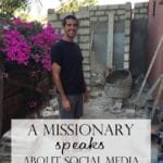 Impact of Social Media – A Missionary Speaks