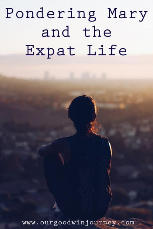Pondering Mary and the expat life