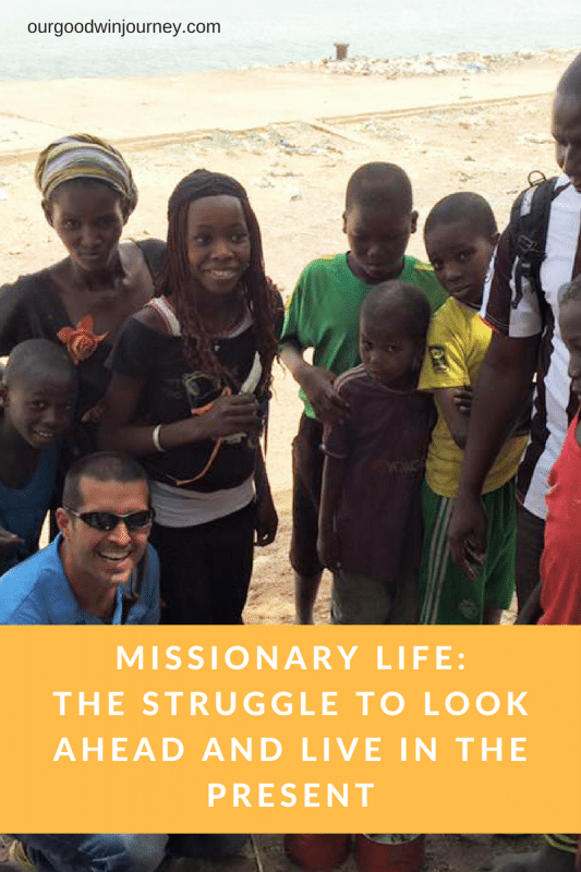 Live in the present while being able to plan far ahead in - Missionary Life