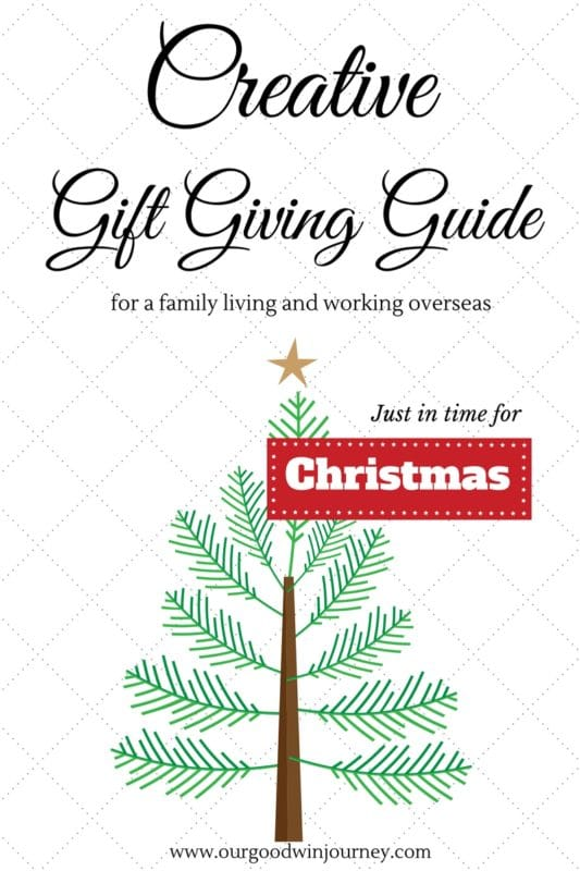 Creative Gift Giving Guide for family and friends who live and work overseas