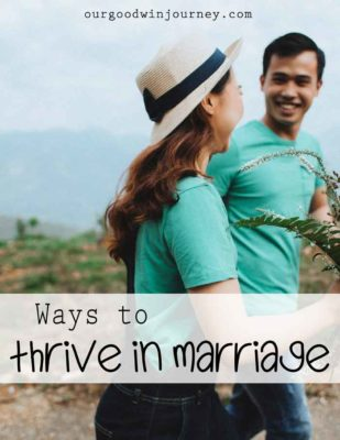 ways to thrive in marriage