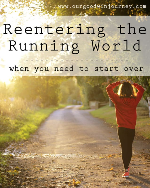 Reentering the Running World - when you need to start over in running