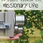 10 Funny Videos to Help Explain Missionary Life