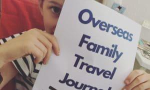 Overseas Family Travel Journal